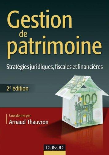 Gestion de patrimoine 2e édition par Arnaud Thauvron