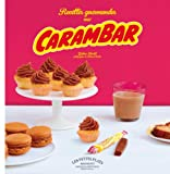 Recettes gourmandes aux Carambar