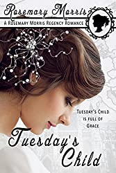 Tuesday's Child (Heroines Born on Different Days of the Week Book 3)