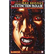 Max Brooks' the Extinction Parade Volume 1