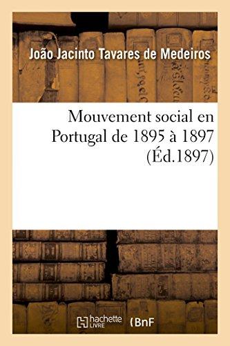 Mouvement social en Portugal de 1895 à 1897 par Tavares de Medeiros