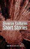 Diverse Cultures: Short Stories (Hodder Literature)