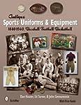 Antique Sports Uniforms & Equipment:...