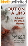 Out on a Limb: A Smoky Mountain Mystery: A Scientific Cozy