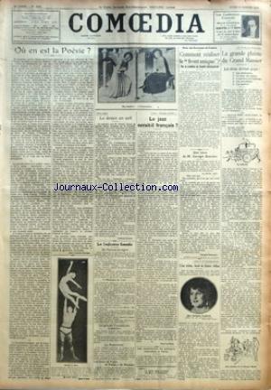 COMOEDIA [No 4781] du 25/01/1926 - OU EN EST LA POESIE ? PAR JANE CATULLE-MENDES - ENTRE NOUS-LE DOYEN EN EXIL PAR GABRIEL BOISSY - LES CONFERENCES COMOEDIA-UN FESTIVAL NORVEGIEN-L'HISTOIRE DU LIED-LES GRANDES COMEDIENNES D'AUTREFOIS-LE ROMANTISME-LES GALAS DE POESIE DE DANSE ET DE MUSIQUE - A LA MUSIQUE VIVANTE-LE JAZZ SERAIT-IL FRANCAIS ? PAR PAUL LE FLEM - LES EXPERIENCES DE JEUNEURS INTERDITES A PARIS - POUR LES ECRIVAINS DE FRANCE-COMMENT REALISER LE FRONT UNIQUE ? PAR G. B. - UNE LETTRE D