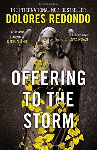 The Baztan. Offering To The Storm - Volumen 3 (The Baztan Trilogy) por Dolores Redondo