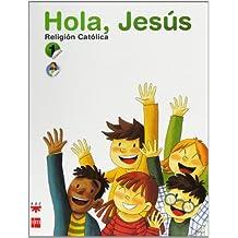 Religión católica. Hola, Jesús. 1 Primaria - 9788467548730