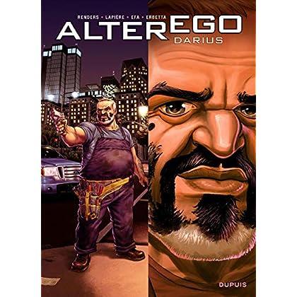 Alter Ego - Saison 1 - tome 6 - Alter Ego - Darius