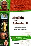 Medizin zum Aufmalen II - Symbolwelten und Neue Homöopathie (Amazon.de)