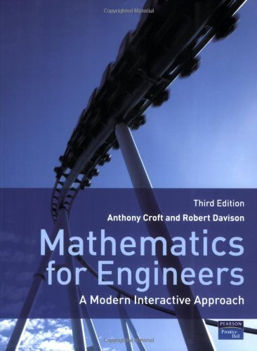 Mathematics for Engineers: A Modern Interactive Approach by Dr Anthony Croft (2008-03-27)