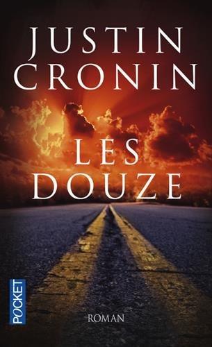 Les Douze (2) par Justin CRONIN