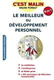 Le meilleur du développement personnel, c'est malin: La méditation, l'autohypnose, le lâcher prise, l'EFT (techniques de libération émotionnelle). (French Edition)