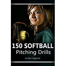 150 Softball Pitching Drills (English Edition)