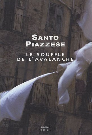 Le souffle de l'avalanche de Santo Piazzese,Georges Zagara (Traduction) ( 1 avril 2005 )
