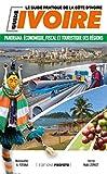 Côte d'Ivoire : Panorama économique, fiscal et touristique des régions