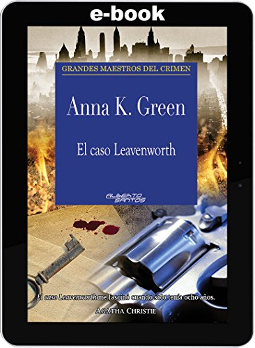 El caso Leavenworth por Anna K. Green