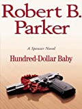 Hundred-Dollar Baby (The Spenser Series Book 34) (English Edition)