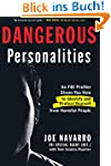 Dangerous Personalities: An FBI Profi...