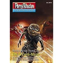 """Perry Rhodan 2925: Der Tryzom-Mann (Heftroman): Perry Rhodan-Zyklus """"Genesis"""" (Perry Rhodan-Erstauflage)"""
