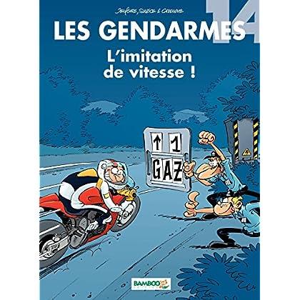 Les Gendarmes - tome 14 - L'imitation de vitesse ! (BAMB.GENDARMES)