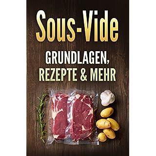 Sous-Vide: Grundlagen, Rezepte & mehr