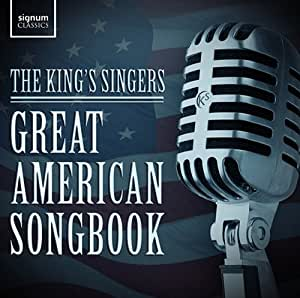 The Great American Songbook - The Kings Singers