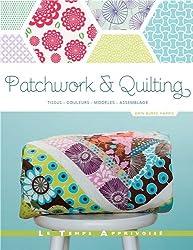 Patchwork & Quilting _ Tissus, Couleurs, Modèles, Assemblage