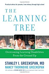 The Learning Tree: Overcoming Learning Disabilities from the Ground Up (A Merloyd Lawrence Book) by Stanley I. Greenspan (2010-08-03)