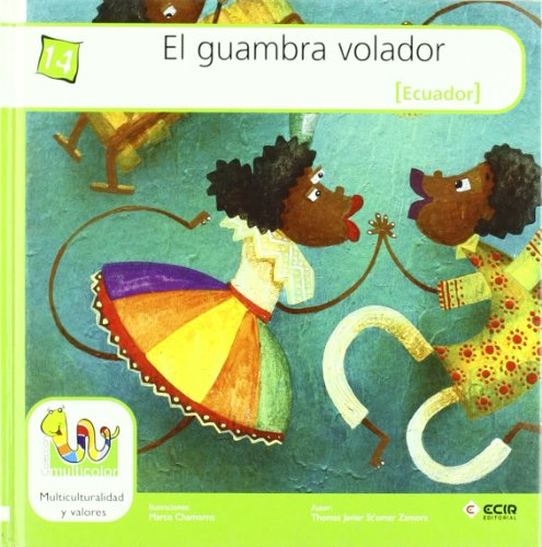Guambra Volador, El (Ecuador) (Multicolor Tapa Dura) por Thomas Javier St'Omer Zamora
