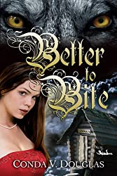 Better to Bite (English Edition)