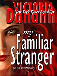 My Familiar Stranger: The Vampire Hunters (Knights of Black Swan Book 1)