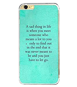 Fuson Premium Missing Quote Metal Printed with Hard Plastic Back Case Cover for Apple iPhone 6