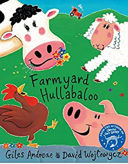 Farmyard Hullabaloo by [Andreae, Giles]
