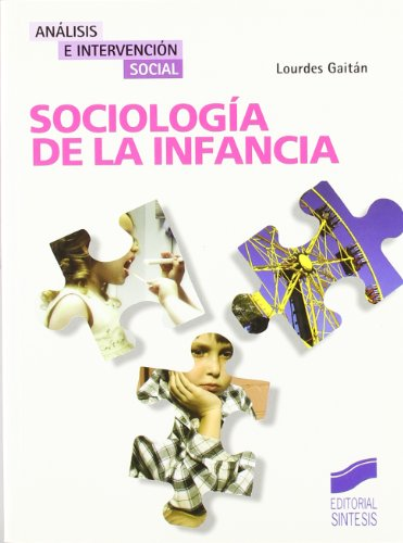 Sociología de la infancia (Análisis e intervención social)