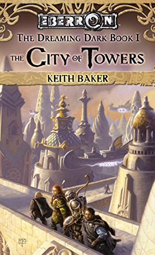 City of Towers: The Dreaming Dark, Book 1 (English Edition)