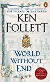 World Without End - A Novel