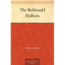 The Beldonald Holbein (English Edition)