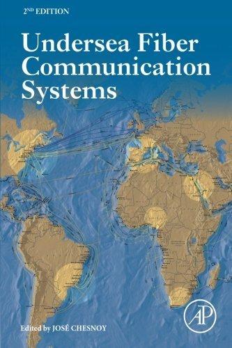 Undersea Fiber Communication Systems, Second Edition (2015-12-24)
