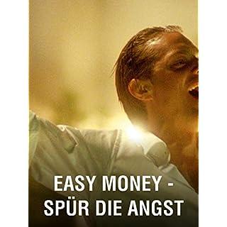 Easy Money – Spür die Angst