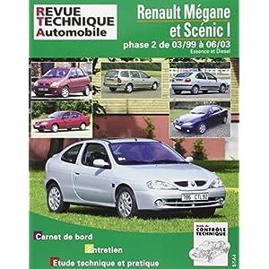Revue Technique 120.1 Renault Megane/Scenic Es./Die Jusqu'a 2003