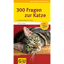 300 Fragen zur Katze (GU Der große Kompass)