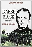L'abbé Stock (1904-1948) :