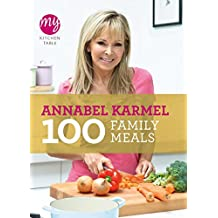 My Kitchen Table: 100 Family Meals