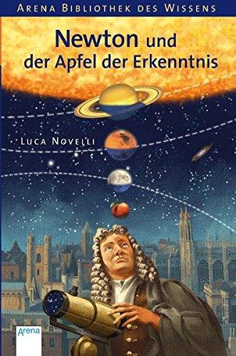 der Erkenntnis (Arena Bibliothek des Wissens - Lebendige Biographien) (Apfel Für Kinder)