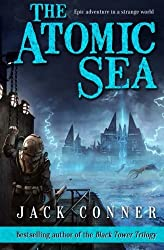 The Atomic Sea: Volume One by Jack Conner (2014-12-02)