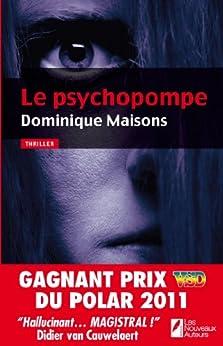 LE PSYCHOPOMPE par [Maisons, Dominique]