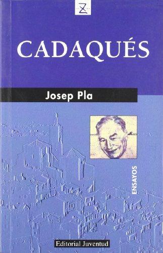 Z Cadaqués (JOSEP PLA) por Josep Pla