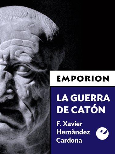 La guerra de Catón (Emporion nº 2) por F. Xavier Hernàndez Cardona