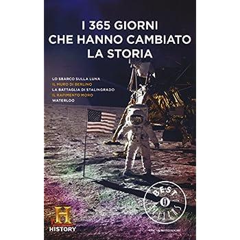 I 365 Giorni Che Hanno Cambiato La Storia. History Channel
