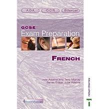 GCSE Exam Preparation: French (GCSE Agility)